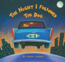The Night I Followed the Dog, Paperback Book