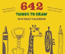 2018 Daily Calendar: 642 Things to Draw, Calendar Book