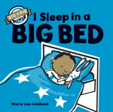 I Sleep in a Big Bed : Big Kid Power, Hardback Book