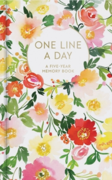 Floral One Line a Day : A Five-Year Memory Book, Notebook / blank book Book