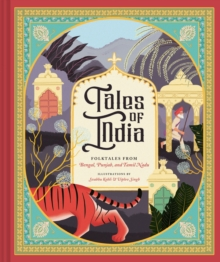 Tales of India : Folk Tales from Bengal, Punjab, and Tamil Nadu, Hardback Book