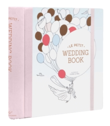 Le Petit Wedding Book, Hardback Book