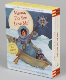 Mama, Do You Love Me? & Papa, Do You Love Me? Boxed Set, Board book Book