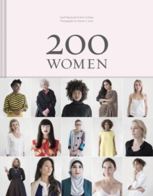 200 Women : Who Will Change the Way You See the World, Hardback Book