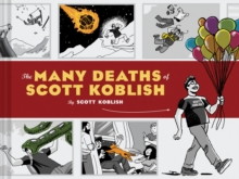 The Many Deaths of Scott Koblish, Hardback Book