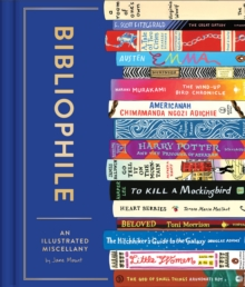Bibliophile : An Illustrated Miscellany, Hardback Book
