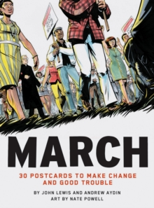 March: 30 Postcards to Make Change and Good Trouble, Cards Book