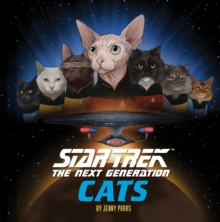 Star Trek: The Next Generation Cats, Hardback Book