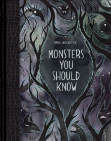 Monsters You Should Know, Hardback Book
