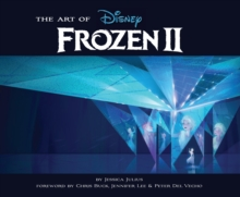 The Art of Frozen 2, Hardback Book