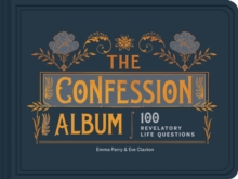 The Confession Album : An Album for Collecting My Friends Confessions, Notebook / blank book Book