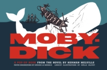 Moby-Dick : A Pop-Up Book from the Novel by Herman Melville, Hardback Book