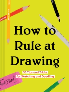 How to Rule at Drawing, Hardback Book