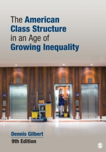 The American Class Structure in an Age of Growing Inequality, Paperback Book