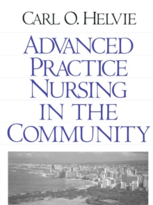 Advanced Practice Nursing in the Community, PDF eBook