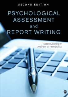 Psychological Assessment and Report Writing, Paperback / softback Book