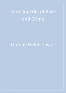 Encyclopedia of Race and Crime, PDF eBook