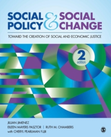 Social Policy and Social Change : Toward the Creation of Social and Economic Justice, Paperback / softback Book