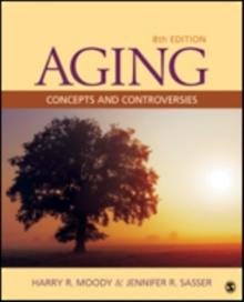 Aging : Concepts and Controversies, Paperback Book