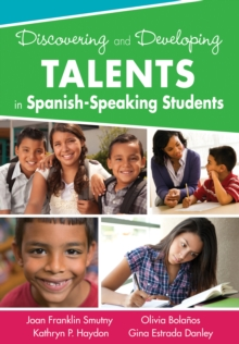 Discovering and Developing Talents in Spanish-Speaking Students, PDF eBook