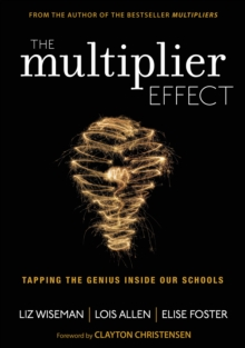 The Multiplier Effect : Tapping the Genius Inside Our Schools, PDF eBook