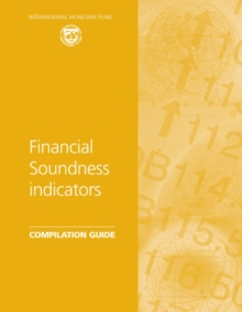 Financial Soundness Indicators: Compilation Guide, EPUB eBook
