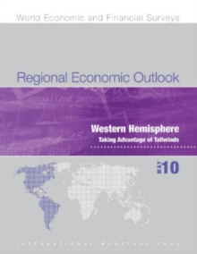Regional Economic Outlook, May 2010: Western Hemisphere - Taking Advantage of Tailwinds, EPUB eBook