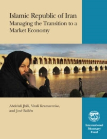 Islamic Republic of Iran: Managing the Transition to a Market Economy, EPUB eBook