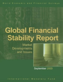 Global Financial Stability Report, September 2003: Market Developments and Issues, EPUB eBook