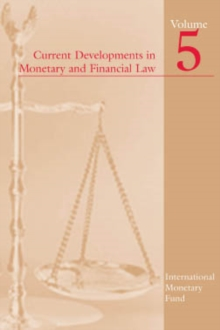 Current Developments in Monetary and Financial Law, Vol. 5, EPUB eBook