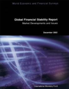Global Financial Stability Report, December 2002: Market Developments and Issues, EPUB eBook