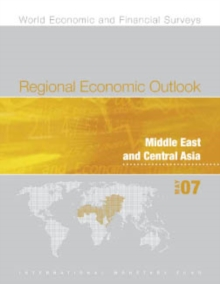 Regional Economic Outlook, May 2007: Middle East and Central Asia, EPUB eBook