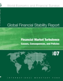 Global Financial Stability Report, October 2007: Financial Market Turbulence Causes, Consequences, and Policies, EPUB eBook