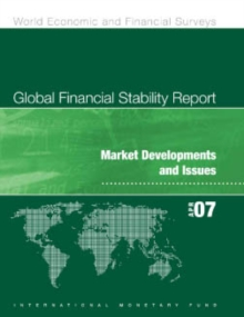 Global Financial Stability Report, April 2007: Market Developments and Issues, EPUB eBook