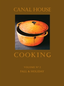 Canal House Cooking Volume N(deg) 2 : Fall & Holiday, EPUB eBook