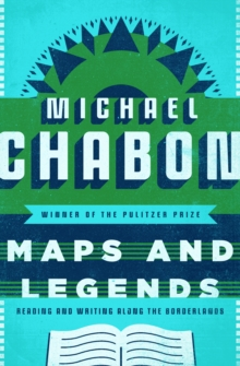 Maps and Legends : Reading and Writing Along the Borderlands, EPUB eBook