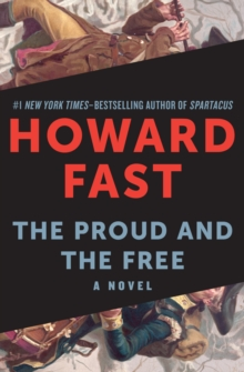 The Proud and the Free : A Novel, EPUB eBook
