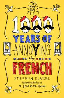 1000 Years of Annoying the French, EPUB eBook