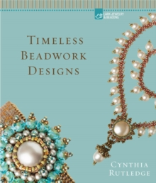 Timeless Beadwork Designs, Hardback Book