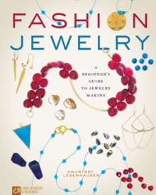 Fashion Jewelry : A Beginner's Guide to Jewelry Making, Paperback Book