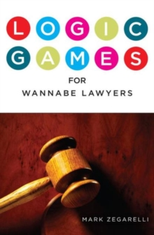 Logic Games for Wannabe Lawyers, Paperback Book