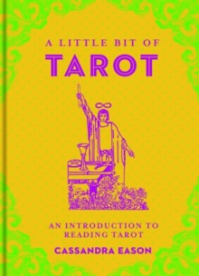 A Little Bit of Tarot : An Introduction to Reading Tarot, Hardback Book