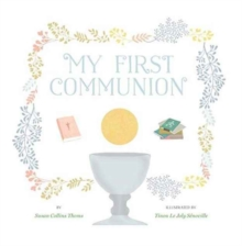 My First Communion, Hardback Book