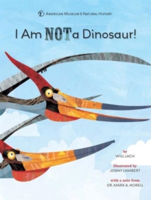I am Not a Dinosaur!, Hardback Book