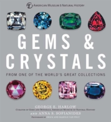 Gems & Crystals : From One of the World� s Great Collections, Hardback Book