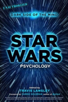 Star Wars Psychology : Dark Side of the Mind, Paperback / softback Book