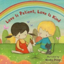 Love Is Patient, Love Is Kind, Board book Book