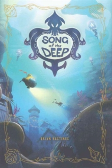 Song of the Deep, Hardback Book