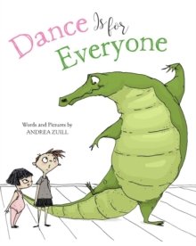 Dance Is for Everyone, Hardback Book