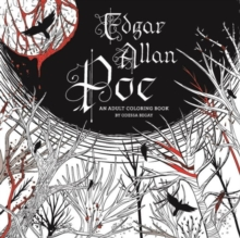 Edgar Allan Poe: An Adult Coloring Book : An Adult Coloring Book, Paperback / softback Book